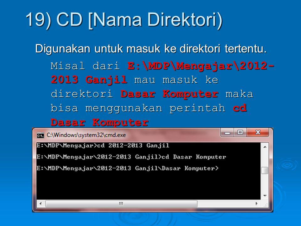 19) CD [Nama Direktori)